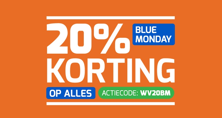 blue monday - 20% korting